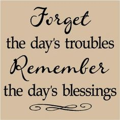 the day's blessings ♥