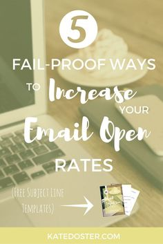 5 Fail Proof Ways to Increase your email open rates with FREE templates.  You worked so hard getting those email subscribers - let's make sure they read your messages.  Click to read now or re-pin for later.