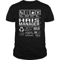 Awesome Tee For Hris Manager T Shirts, Hoodies. Get it now ==► https://www.sunfrog.com/LifeStyle/Awesome-Tee-For-Hris-Manager-105187926-Black-Guys.html?41382 $22.99