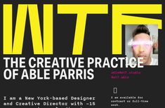The creative practice of NYC-based designer and creative director, Able Parris. Creative Director, Nyc, Branding, Studio, Digital, Design, Brand Management, Studios, Brand Identity