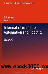 Informatics in Control, Automation and Robotics: Volume 2 (Lecture Notes in Electrical Engineering) - Free eBooks Download