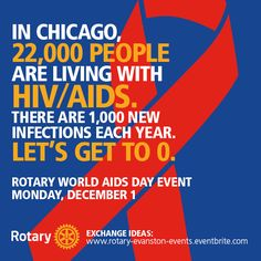 Join us at Rotary International Headquarters in Evanston, Illinois, for a free event on 1 December, World AIDS Day, starting at 5:30 p.m. CT. Register at ow.ly/EbPZX.