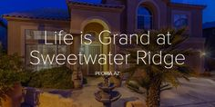 Life is Grand at Sweetwater Ridge Phoenix Real Estate, 3 Car Garage, Flex Room, Ac Units, Large Bedroom, Pool Table, Large Homes, Full Bath, Spa