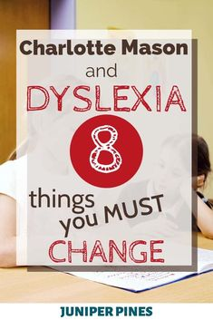 Dyslexia and Charlotte Mason: What You Need to Know