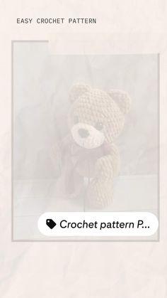 Crochet Toys Patterns, Pdf Patterns, Amigurumi Patterns, Crochet Bear, Crochet Animals, Softie Pattern, Stuffed Animal Patterns, Crochet For Beginners, Learn To Crochet