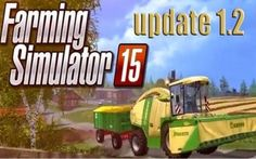 Farming simulator 2015 - Update 1.2 Download #farmingsimulator2015 #patch #update