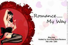 Share My Destiny: Romance My Way Blog Hop Ends tonight!