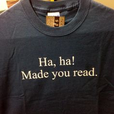 Ha, ha! Made you read.