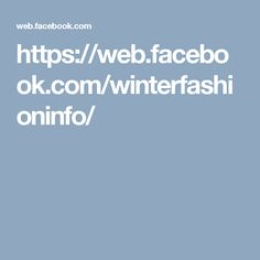 https://web.facebook.com/winterfashioninfo/