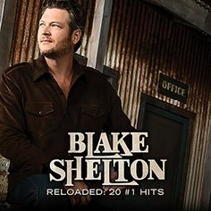Blake Shelton Reloaded: 20 #1's CD 2015 collection from the country superstar. Reloaded: 20 #1 Hits includes all of Blake's chart-topping songs. It features the 16 consecutive #1 country singles (a re