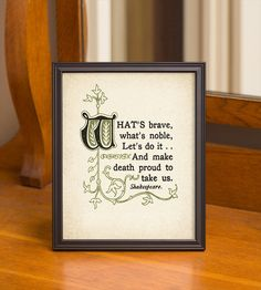 Thoughts of Shakespeare Concerning Courage 8x10 by TrueCourage, $17.00