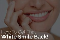 Having healthy white teeth used to be quite simple earlier. You just had to brush your whites or rub some tooth powder, and that was the extent of it.