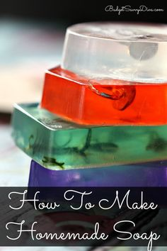 How To Make Homemade Soap - so simple to make and very impressive via budgetsavvydiva.com