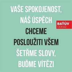 #batovskahesla #bata #batuvodkaz #batashoes #zlin #citat