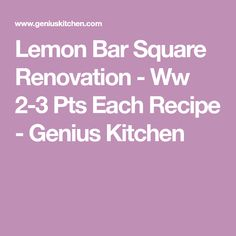 Lemon Bar Square Renovation - Ww 2-3 Pts Each Recipe - Genius Kitchen