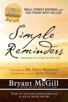 Simple Reminders: Inspiration for Living Your Best Life