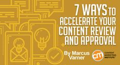 7 Ways to Accelerate Your Content Review and Approval - http://contentmarketinginstitute.com/2017/02/accelerate-content-approval/?utm_term=READ%20THIS%20ARTICLE&utm_campaign=7%20Ways%20to%20Accelerate%20Your%20Content%20Review%20and%20Approval&utm_content=email&utm_source=Act-On%20Software&utm_medium=email