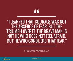 """Courage is not the absence of fear but the triumph over it."""" Nelson Mandela #WorldSuicidePreventionDay"""