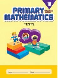 Singapore Math Primary Mathematics Tests 1A  Standards Edition