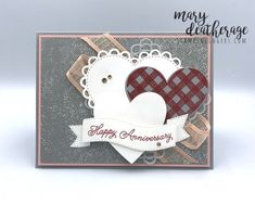 Stampin' Up! Always in My Lots of Heart Anniversary Card   Stamps – n - Lingers Happy Anniversary Cards, Foam Adhesive, Specialty Paper, Some Cards, Heart Cards, Stamping Up, Creative Cards, Thank You Gifts, Wedding Cards