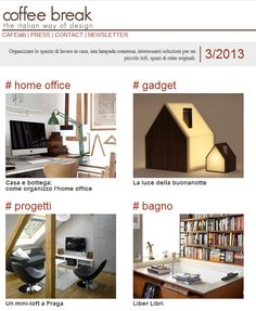 Coffee Break | the italian way of design Newsletter 3/2013 is OUT; check it HERE | http://us1.campaign-archive1.com/?u=7fed73222caa7e20f6a54c078=9475f772f4