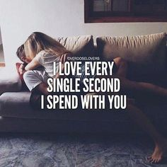 I Love Every Single Second I Spend With You love love quotes relationship quotes. - I Love Every Single Second I Spend With You love love quotes relationship quotes relationship quote - Second Love Quotes, Cute Love Quotes For Him, Real Love Quotes, Qoutes About Love, Romantic Love Quotes, Love Yourself Quotes, Husband Quotes, Crush Quotes, Wisdom Quotes