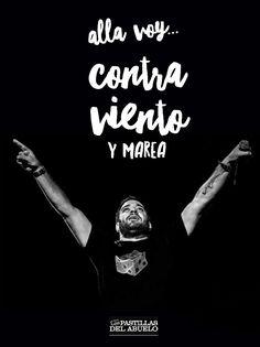 Contra viento y marea - las pastillas del abuelo #LPDA Spanish Christian Music, Words Worth, Spanish Quotes, Rock And Roll, Wisdom, Wattpad, Iphone, School, Metal