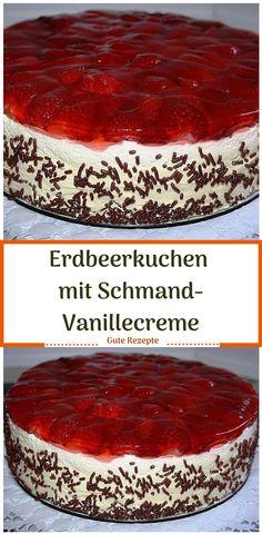 Erdbeerkuchen mit Schmand-Vanillecreme Strawberry cake with sour cream and vanilla cream Sour Cream Cake, Cream Frosting, Vanilla Cream, Healthy Protein, Cuisines Design, Cake Designs, Martini, Bakery, Food And Drink