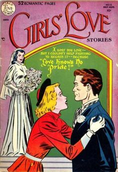 Girls - Love - Romance - Marriage - Fighting Love Knows No Pride, Vintage girl love