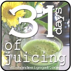 31 Days of Juicing. Day 3: Getting Started