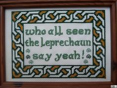 """LOL """"...we grabbed our special leprechaun embroidery thread, passed down to us from our great great grandfathers, and made our own amateur art."""""""