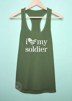 I love my soldier tank. Army love tank. Army by MilitaryHeartTees