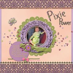 """Pixie Power  Credits:  """"Bohemian Rhapsody, Quick Page A4 and Alphabet by Dees-Deelights Font Used:  Comic Sans MS  Available at: My Memories Store -  Exclusive Quick Pages: 4 –  https://www.mymemories.com/store/display_product_page?id=DDDR-QP-1502-80570 Alphabet  - https://www.mymemories.com/store/display_product_page?id=DDDR-MP-1501-78842"""
