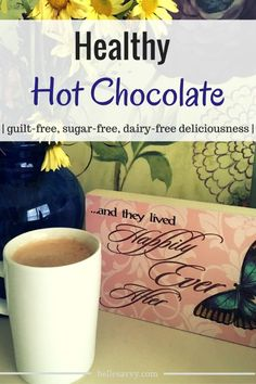 Healthy Hot Chocolate from BelleSavvy | rich and chocolatey deliciousness even though it's gluten free, dairy free and sugar free | paleo | vegan | what's not to love?