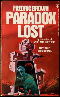 scificovers:  Berkley Medallion N2656: Paradox Lostand Twelve Other Great Science Fiction Storiesby Fredric Brown 1974. Cover art by Vincent Di Fate.