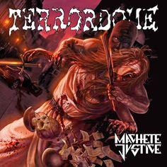Machete Justice, by Terrordome What Next, Thrash Metal, Thrasher, Death Metal, Metal Bands, Album Covers, Artist, Music, Musica