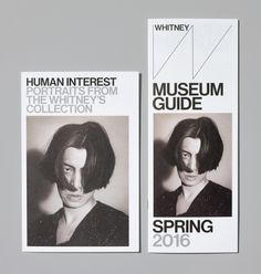 Human Interest: Portraits from the Whitney's Collection Opening Invitation and Museum Guide Spring 2016 Photograph by Jens Mortensen. Pamphlet Design, Leaflet Design, Museum Branding, Museum Identity, Museum Poster, Folder Design, Whitney Museum, Newsletter Design, Exhibition Poster