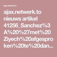 ajaxnetwerkto nieuws artikel 41256_sanchez3a2027met20ziyech