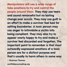 Narcissists readily deploy a wide range of fake emotions to manipulate the people in their environment. -- Photo courtesy of Shannon Thomas LCSW-S Narcissistic Mother, Narcissistic Behavior, Narcissistic Sociopath, Sociopathic Behavior, Psychopath Sociopath, Emotional Vampire, Emotional Abuse, Emotional Manipulators, Abusive Relationship