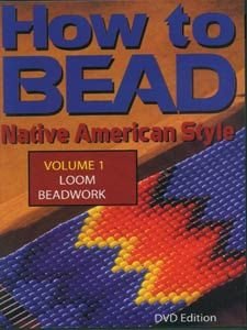 Native American Loom Beading | ... » Native American dvd's »How to Bead, Vol. 1 - Loom Beadwork - DVD