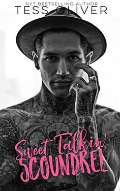 Sweet Talkin' Scoundrel by Tess Oliver