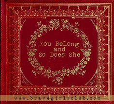 You belong and so does she