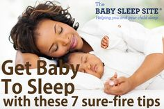 Today we're bringing you 7 tried-and-true sleep tips to help you get your baby to sleep peacefully at night and during nap time.