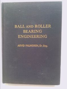 Ball and roller bearing engineering | New and Used Books from Thrift Books