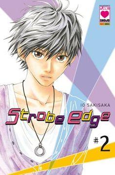 Strobe Edge, Strobing, Shoujo, Manga Anime, Fictional Characters, Fantasy Characters