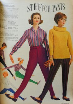 1961 stretch pants with a button down blouse (worn tucked or untucked) or a roll collar big sweaters