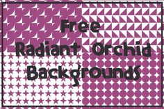 2014 Radiant Orchid Digi Seamless Background Giveaway