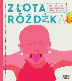 Złota Różdżka, czyli bajki dla niegrzecznych dzieci – Qlturka.pl Dziecko i kultura