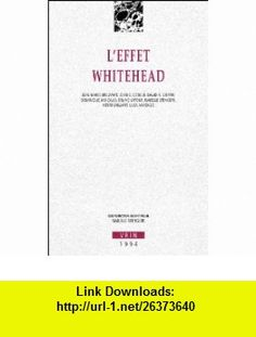 leffet whitehead (9782711612161) Isabelle Stengers , ISBN-10: 2711612163  , ISBN-13: 978-2711612161 ,  , tutorials , pdf , ebook , torrent , downloads , rapidshare , filesonic , hotfile , megaupload , fileserve