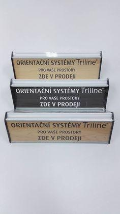 """Prodáváte orientační systémy TRILINE? Dejte o tom vědět vašim zákazníkům. - http://www.mega-blog.cz/orientacni-systemy/prodavate-orientacni-systemy-triline-dejte-o-tom-vedet-vasim-zakaznikum/ Reklamy není nikdy dost. Pokud patříte mezi naše zákazníky, kteří nakupují a prodávají orientační systémy TRILINE. Můžete si vaši prodejnu vyzdobit výrobkem s textem """"Oritentační systémy Triline pro vaše prostory ZDE v PRODEJI"""". A upozornit ta"""
